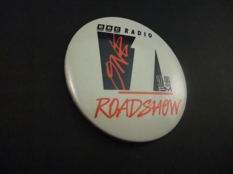BBC radio One FM Road Show 97-99 FM